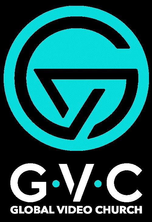 GVC heißt Global Video Church